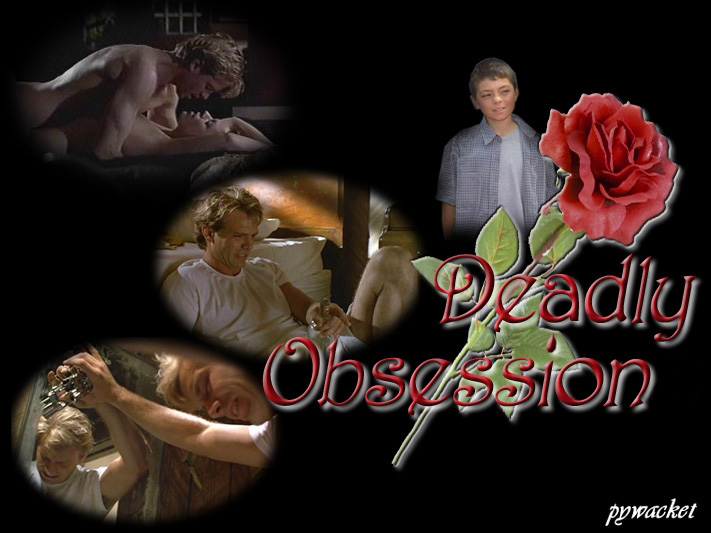 DEADLY OBSESSION image created by Pywacket