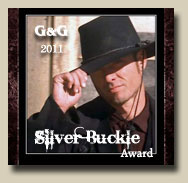 Winner of GAMBLERS AND GUNFIGHTERS' 2011 Silver Buckle Award