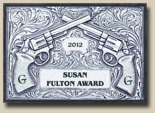 Winner of the GAMBLERS AND GUNFIGHTERS 2012 SUSAN FULTON Award
