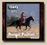 Winner of GAMBLERS AND GUNFIGHTER'S 2011 Susan Fulton Award